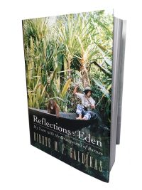 Reflections of Eden Biruté Mary Galdikas Hardcover Orangutan Foundation International