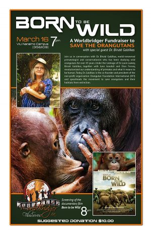 Born to Be Wild Screening Orangutan Foundation International